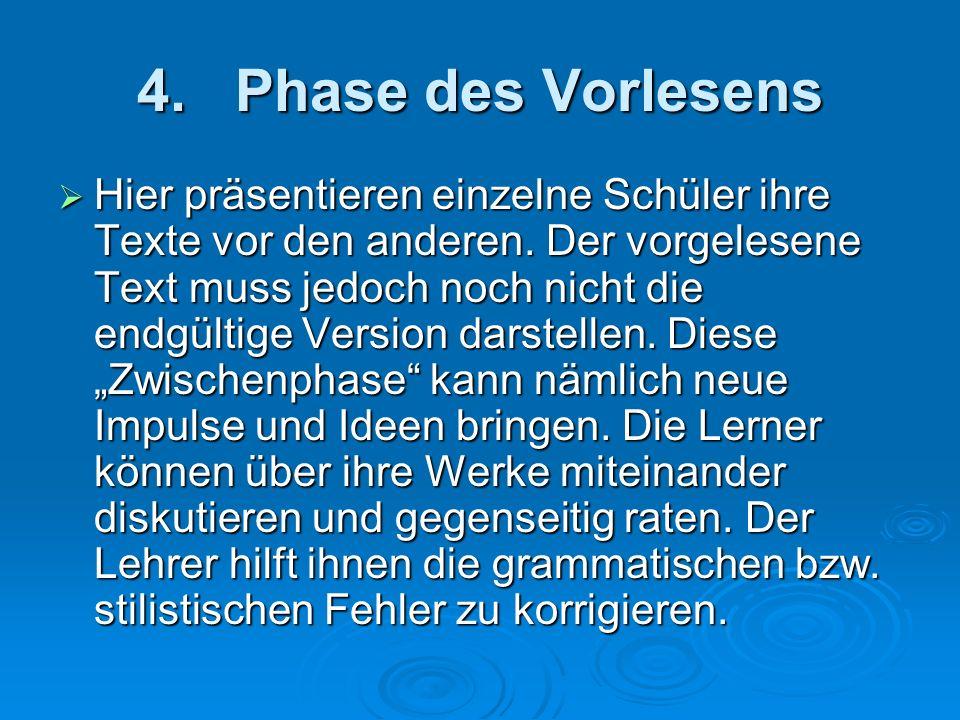 4. Phase des Vorlesens