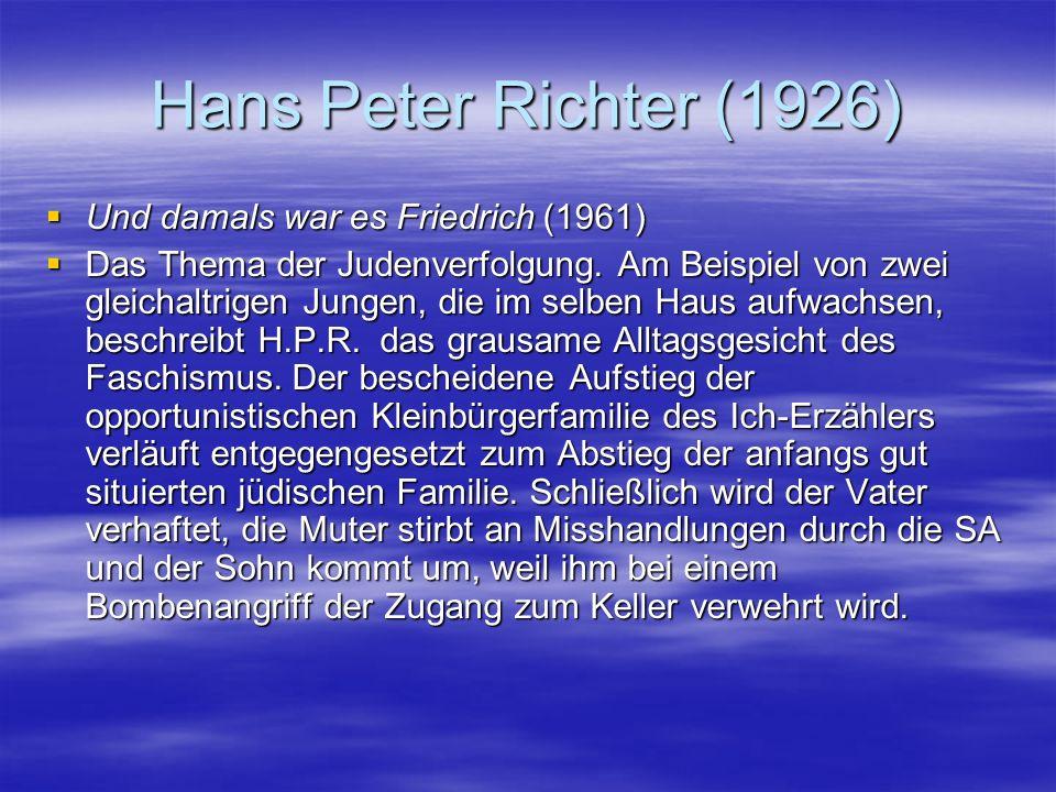 Hans Peter Richter (1926) Und damals war es Friedrich (1961)