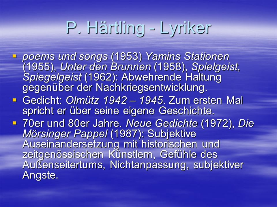 P. Härtling - Lyriker
