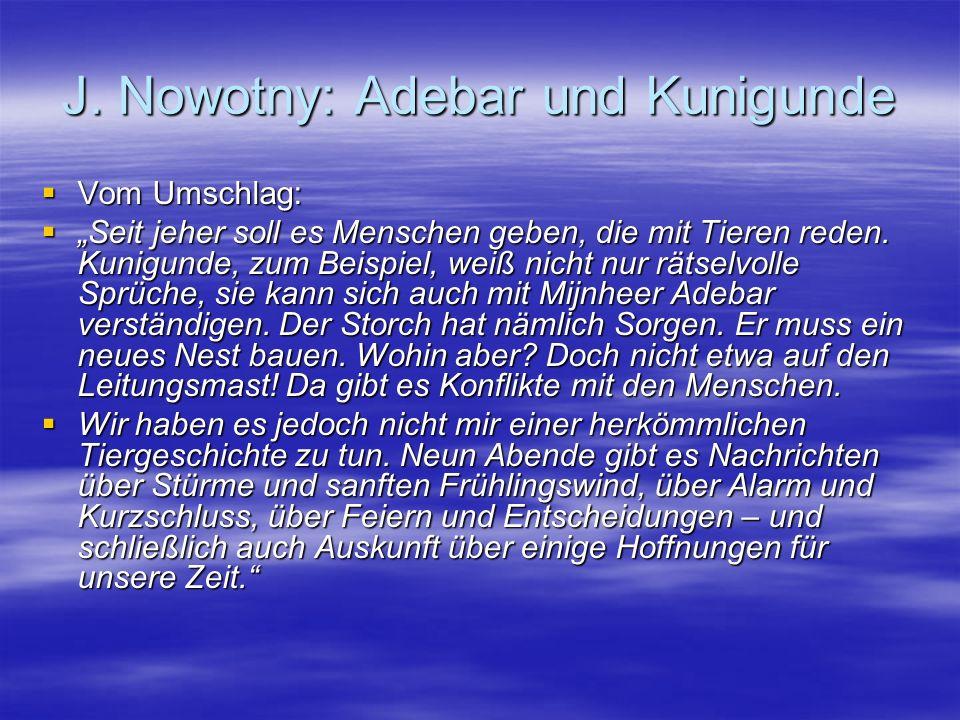 J. Nowotny: Adebar und Kunigunde