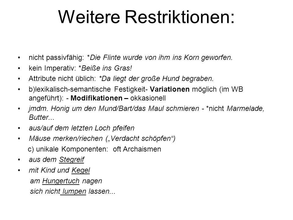 Weitere Restriktionen:
