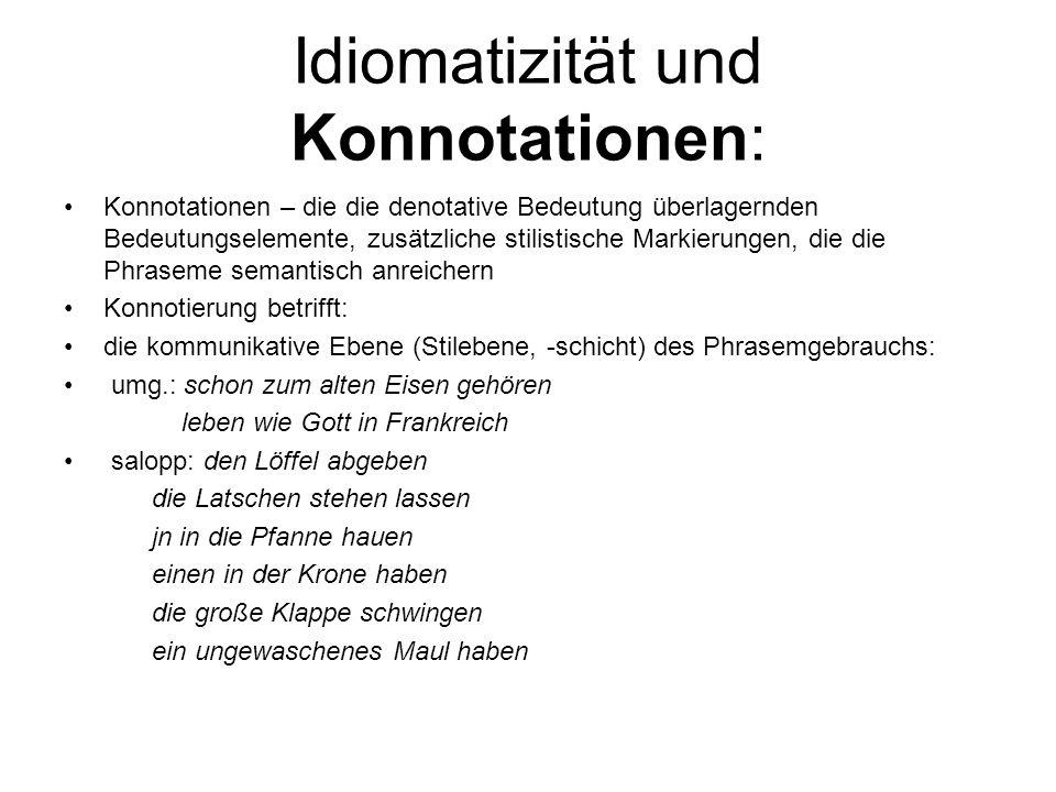 Idiomatizität und Konnotationen:
