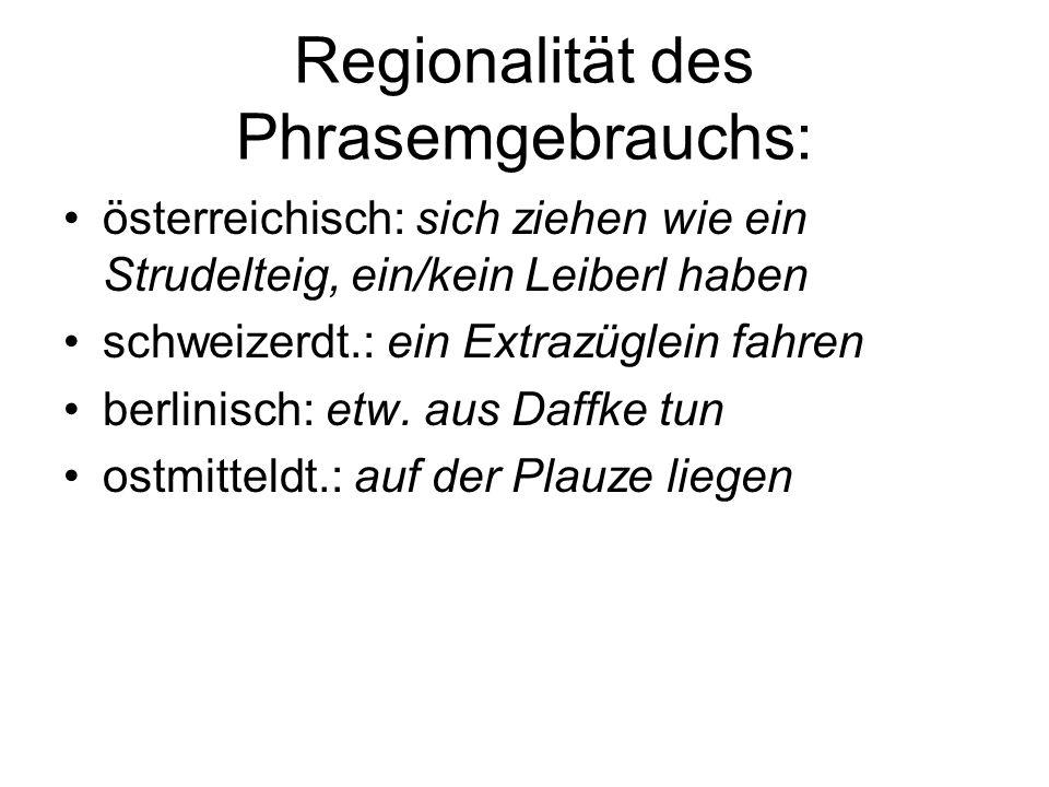 Regionalität des Phrasemgebrauchs: