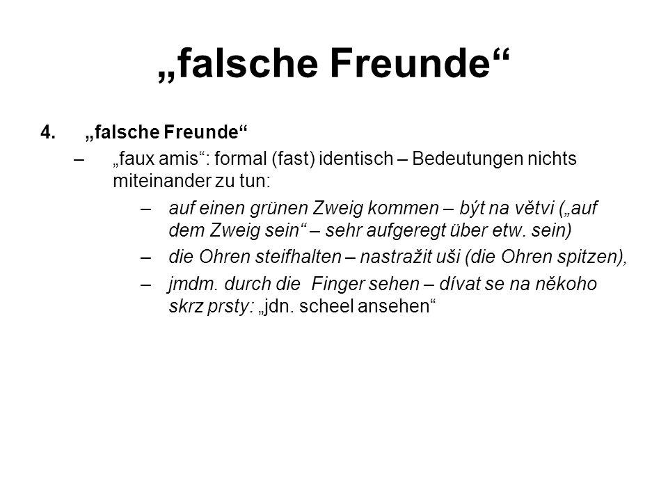 """falsche Freunde ""falsche Freunde"