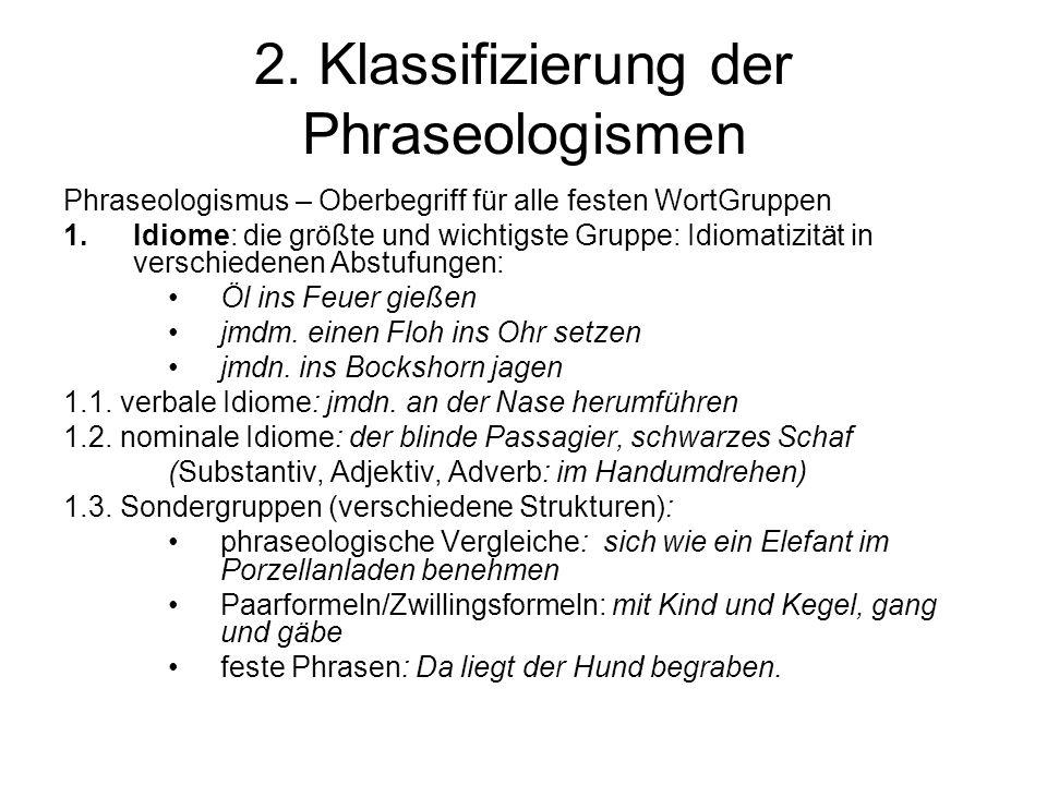 2. Klassifizierung der Phraseologismen