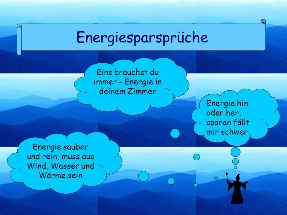 Energiesparsprüche Eins brauchst du immer - Energie in deinem Zimmer