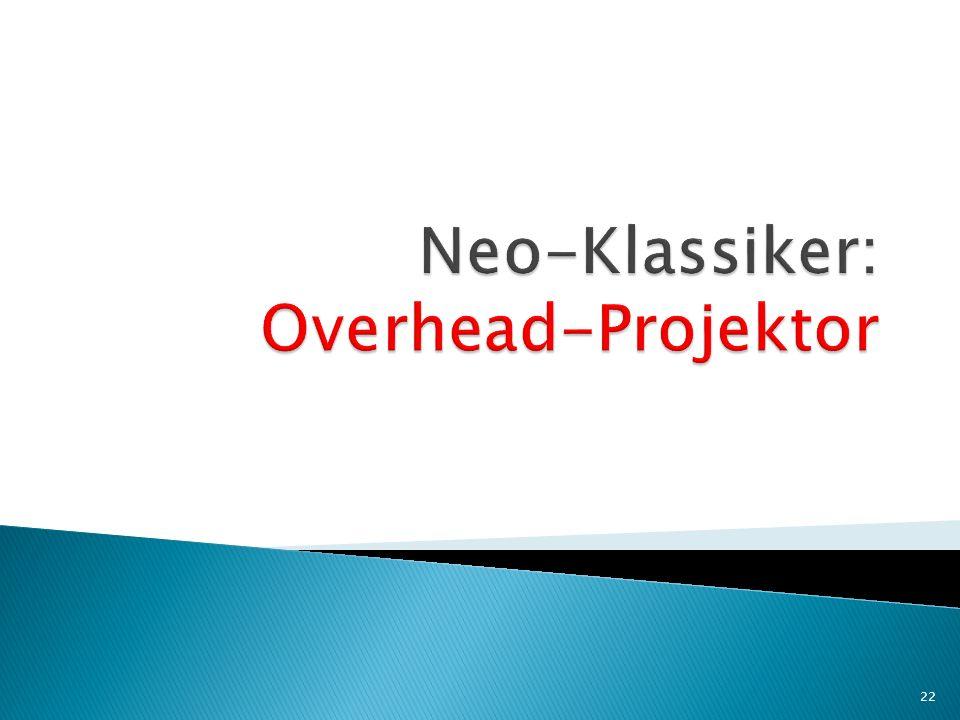 Neo-Klassiker: Overhead-Projektor