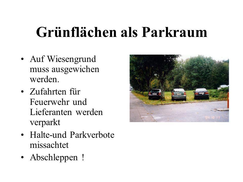 Grünflächen als Parkraum