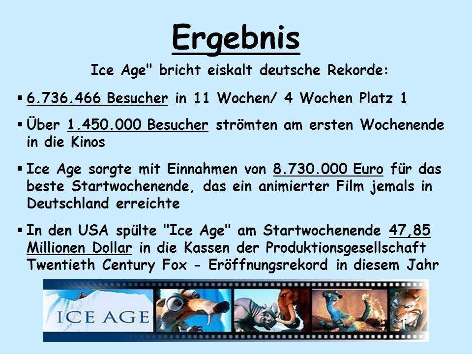 Ice Age bricht eiskalt deutsche Rekorde: