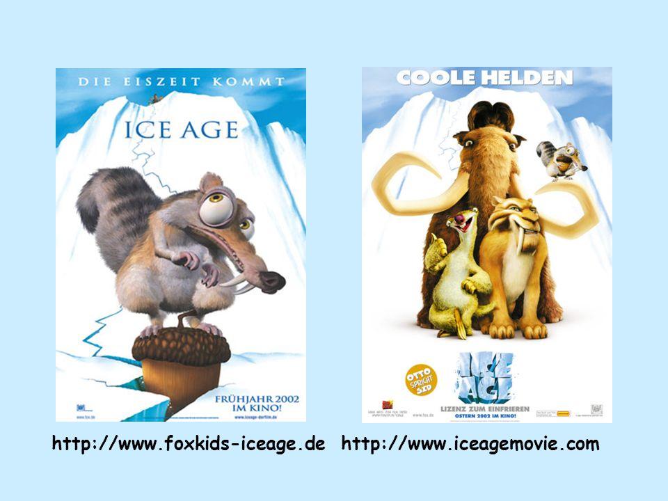 http://www.foxkids-iceage.de http://www.iceagemovie.com
