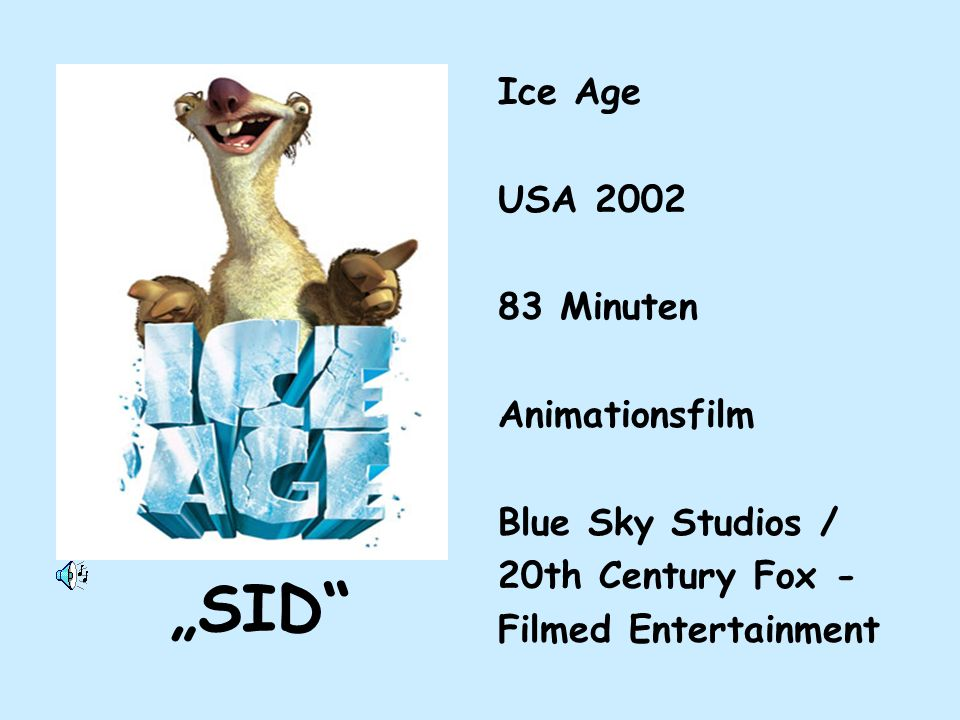 """SID Ice Age USA 2002 83 Minuten Animationsfilm Blue Sky Studios /"