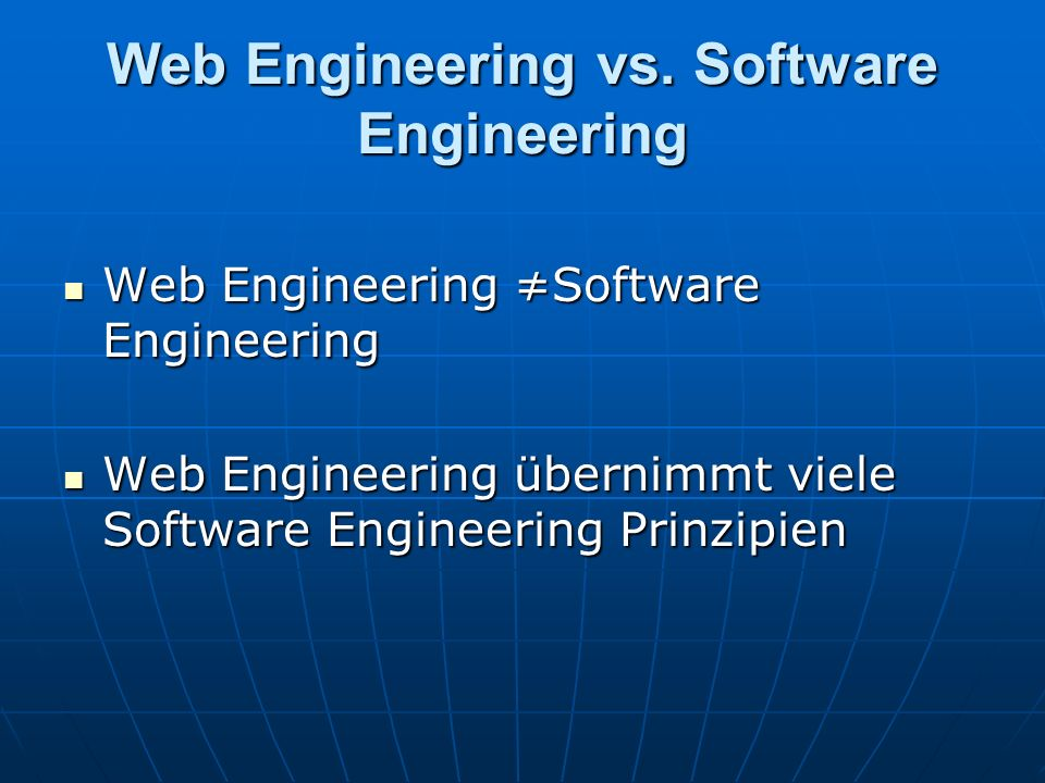 Web Engineering vs. Software Engineering