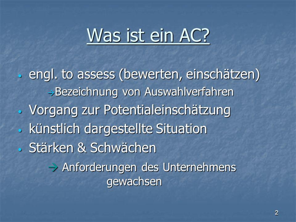 Was ist ein AC engl. to assess (bewerten, einschätzen)