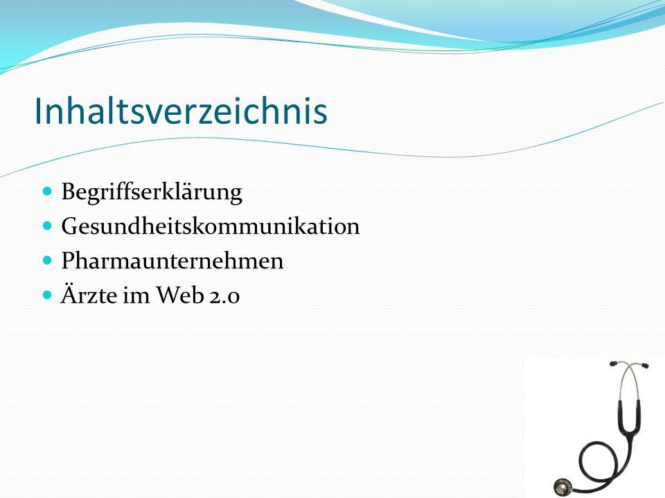 Inhaltsverzeichnis Begriffserklärung Gesundheitskommunikation