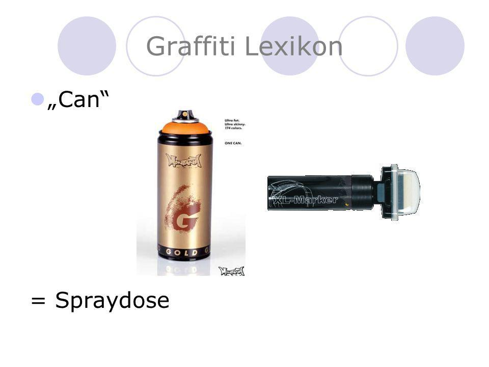 "Graffiti Lexikon ""Can = Spraydose"