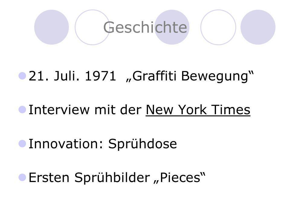 """Geschichte 21. Juli. 1971 """"Graffiti Bewegung"""