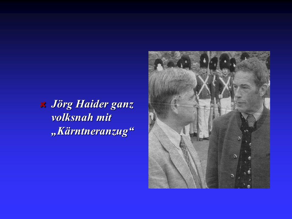 "Jörg Haider ganz volksnah mit ""Kärntneranzug"