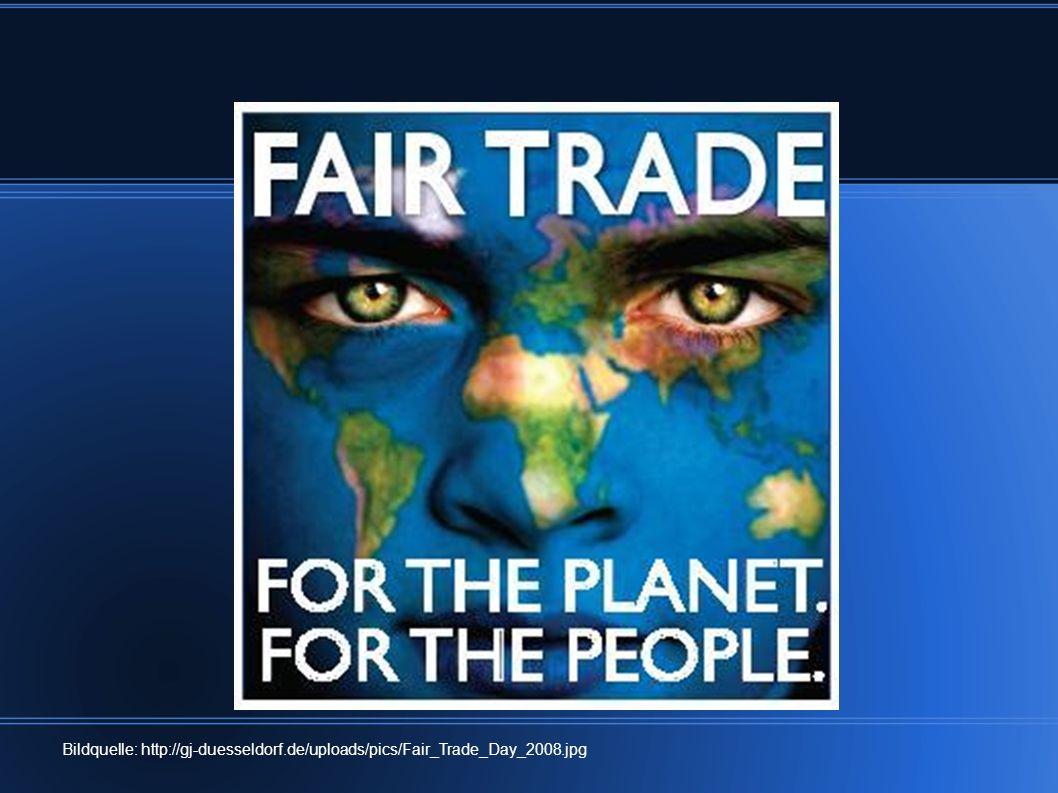 Bildquelle: http://gj-duesseldorf. de/uploads/pics/Fair_Trade_Day_2008