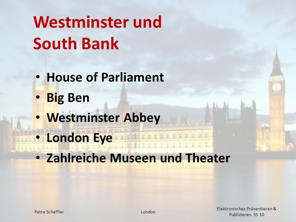 Westminster und South Bank