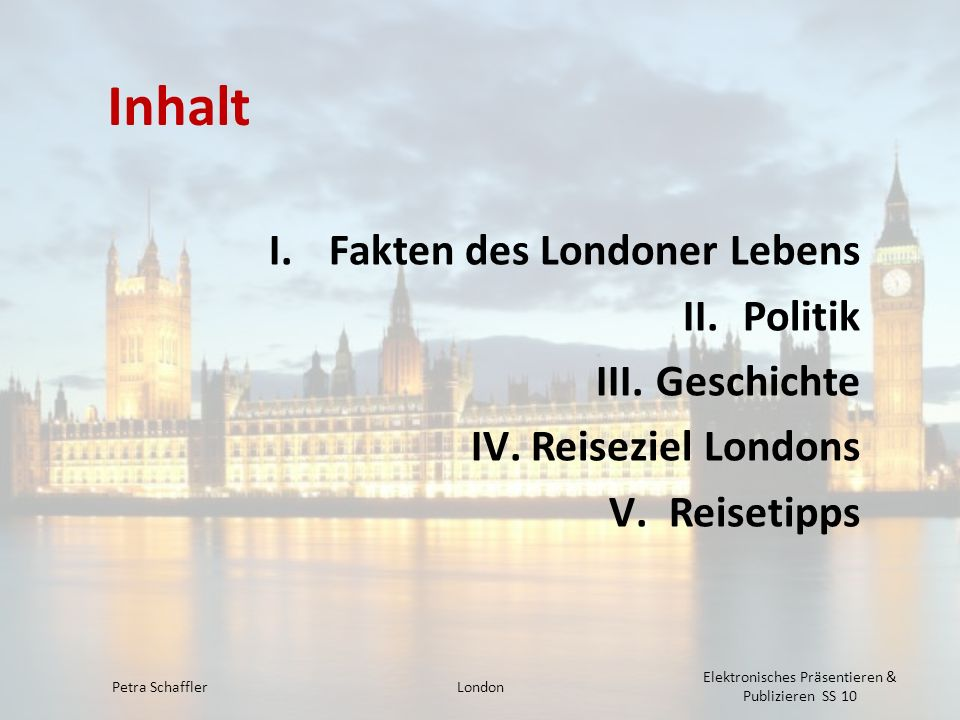 Inhalt Fakten des Londoner Lebens Politik Geschichte Reiseziel Londons