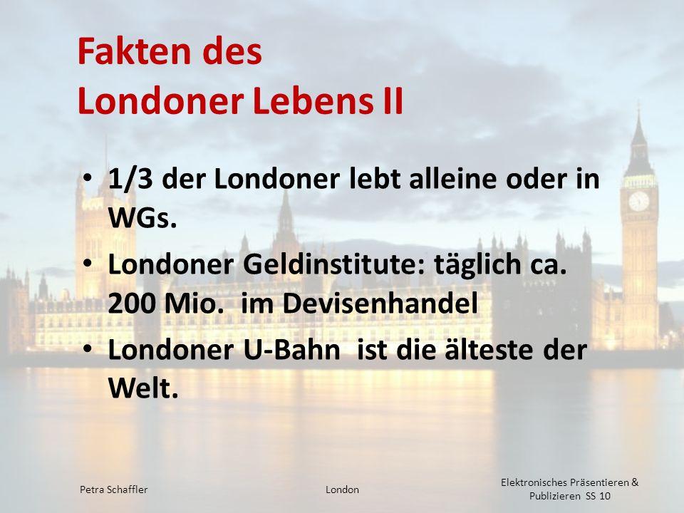 Fakten des Londoner Lebens II
