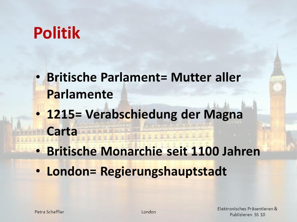 Politik Britische Parlament= Mutter aller Parlamente