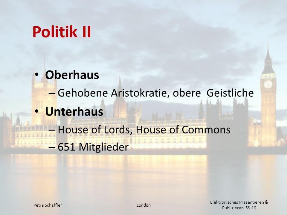 Politik II Oberhaus Unterhaus Gehobene Aristokratie, obere Geistliche