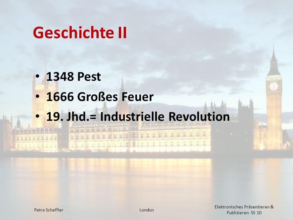Geschichte II 1348 Pest 1666 Großes Feuer