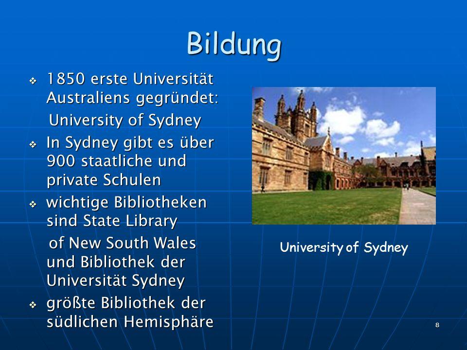 Bildung 1850 erste Universität Australiens gegründet: