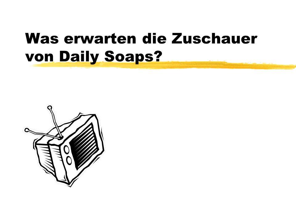 Was erwarten die Zuschauer von Daily Soaps
