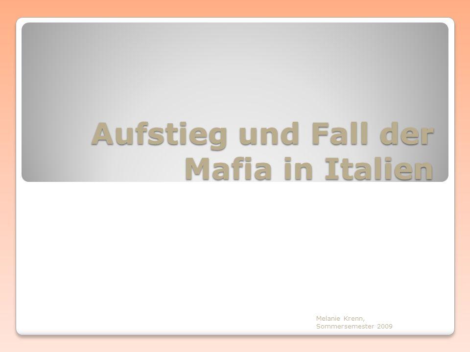 Aufstieg und Fall der Mafia in Italien