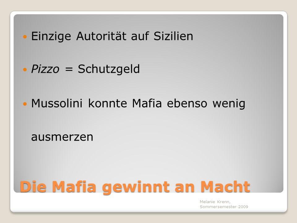 Die Mafia gewinnt an Macht