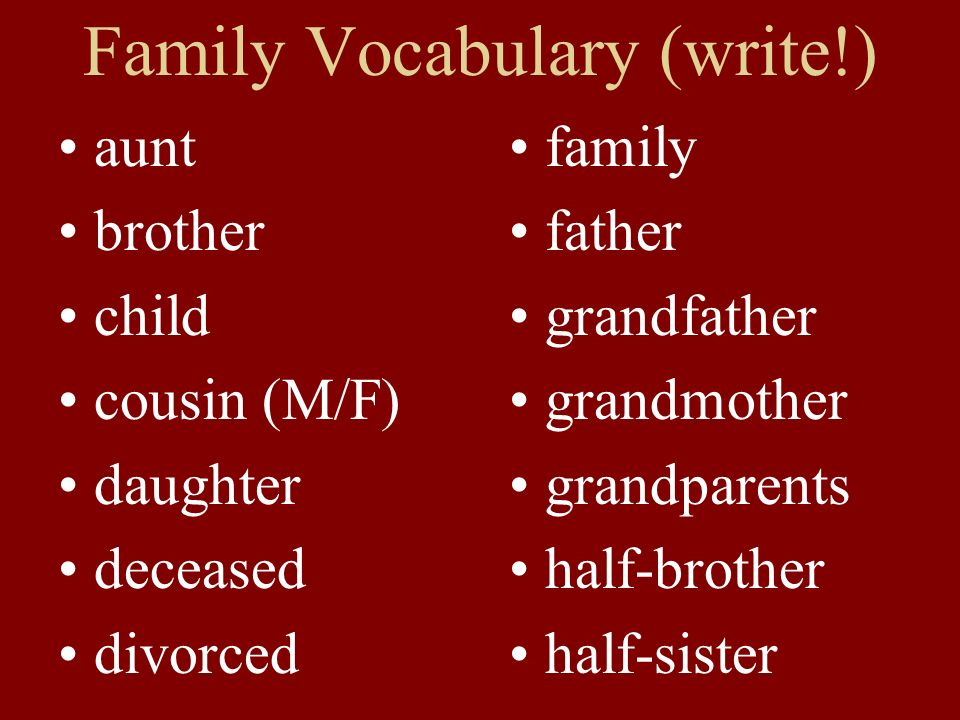 Family Vocabulary (write!)