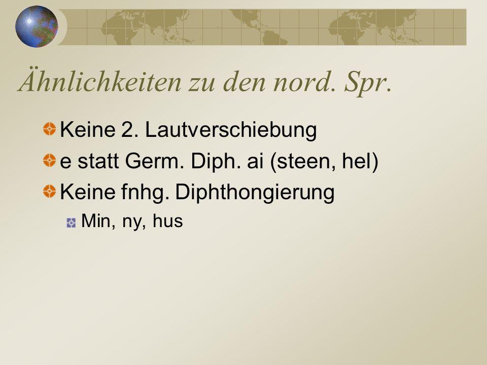 Ähnlichkeiten zu den nord. Spr.