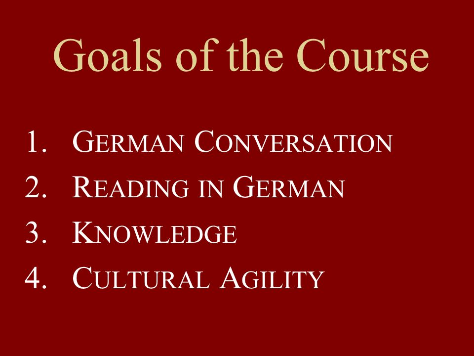 German Conversation Reading in German Knowledge Cultural Agility