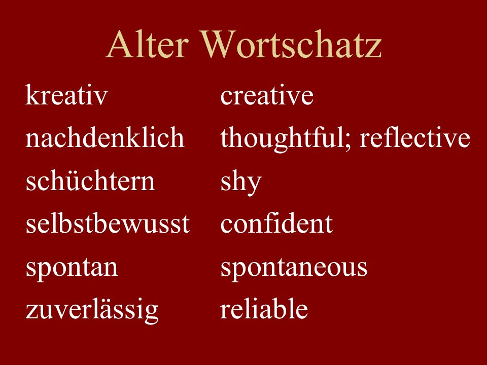Alter Wortschatz kreativ creative nachdenklich thoughtful; reflective