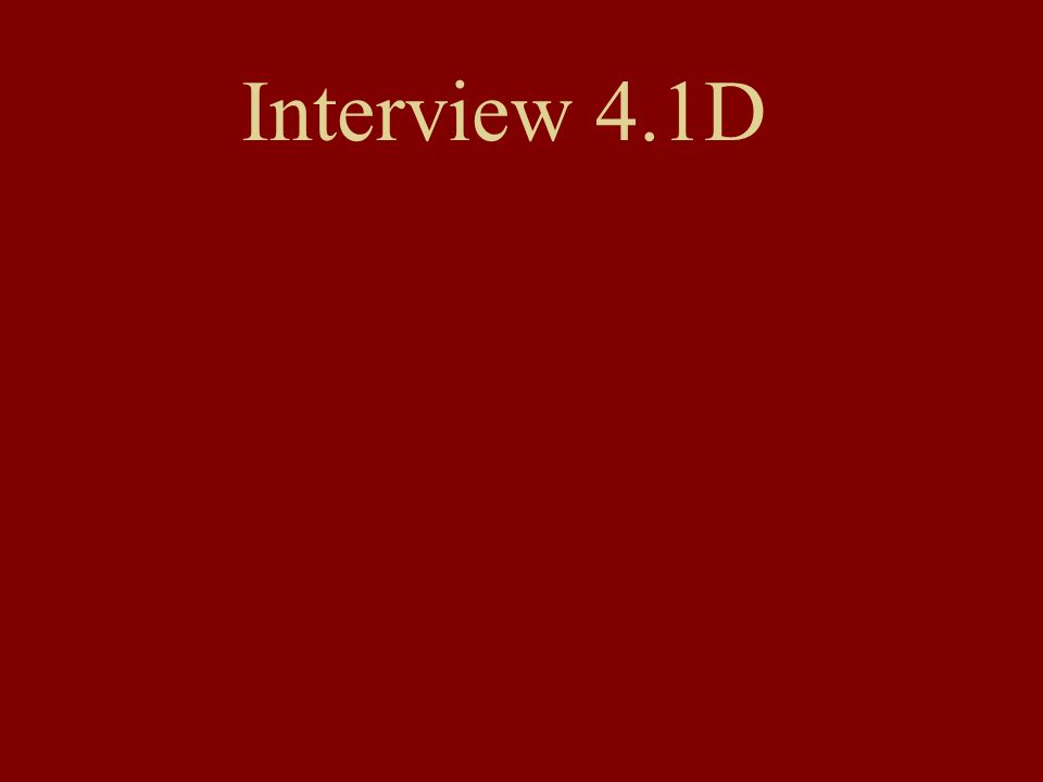Interview 4.1D