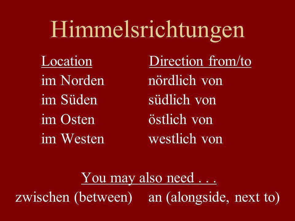 Himmelsrichtungen Location Direction from/to im Norden nördlich von