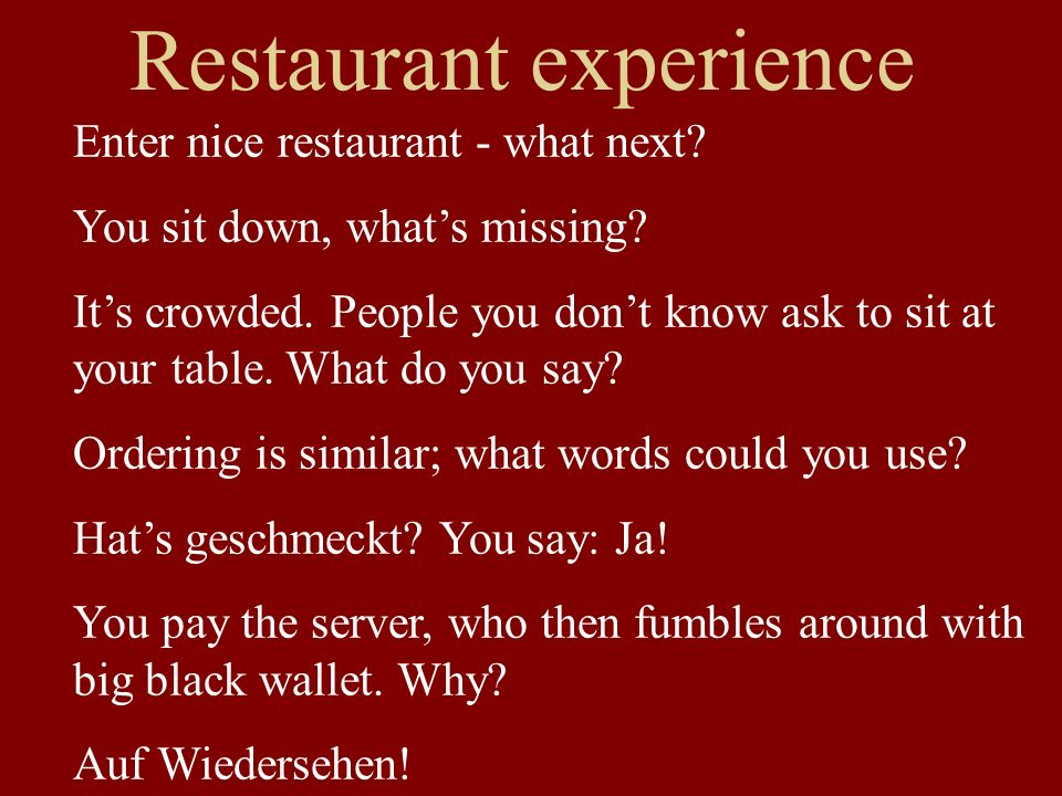 Restaurant experience