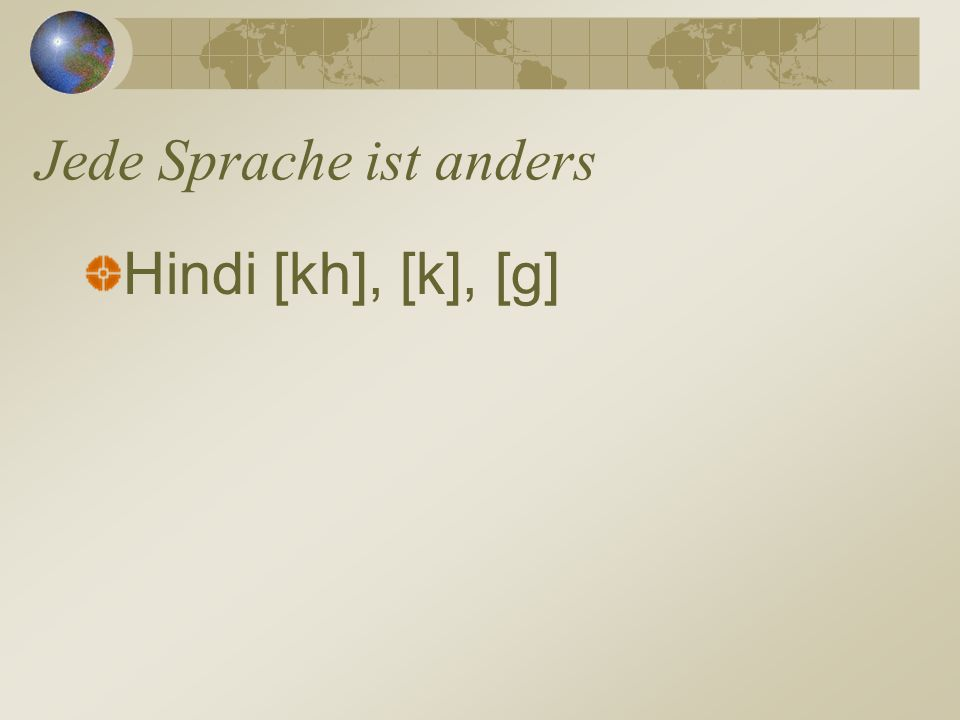 Jede Sprache ist anders