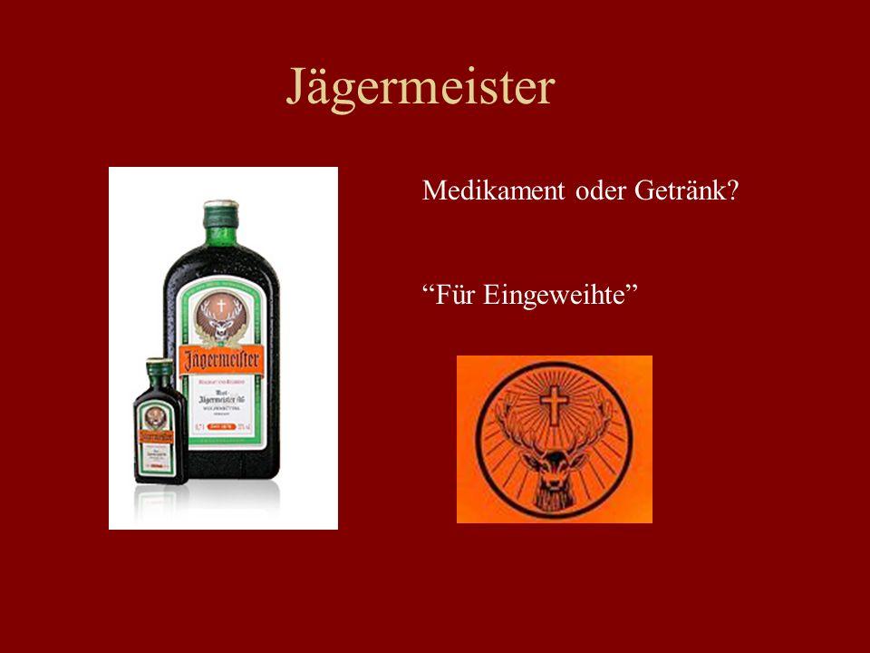 Jägermeister Medikament oder Getränk Für Eingeweihte