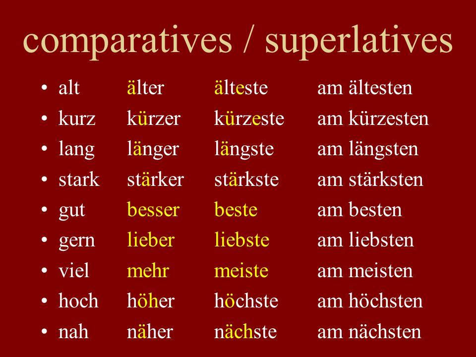 comparatives / superlatives