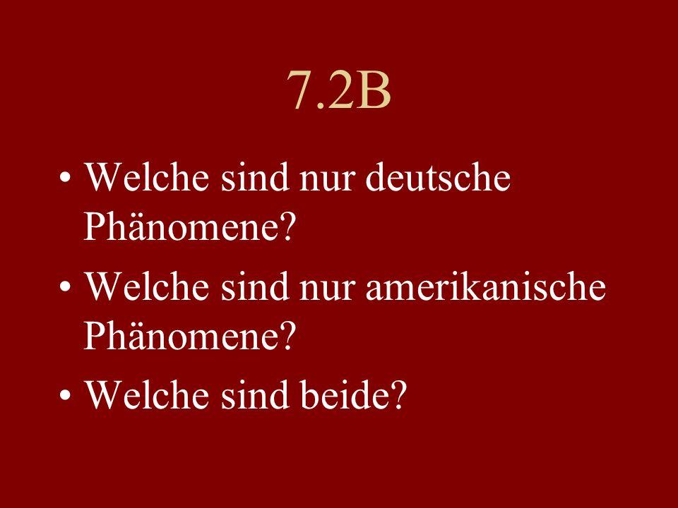 7.2B Welche sind nur deutsche Phänomene