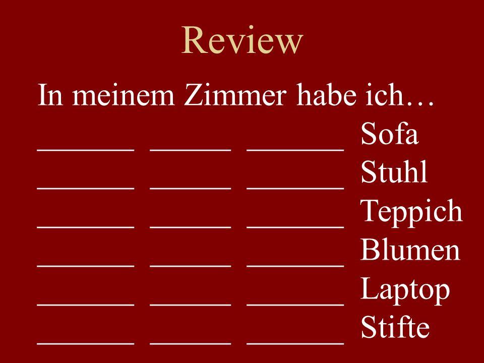 Review In meinem Zimmer habe ich… ______ _____ ______ Sofa