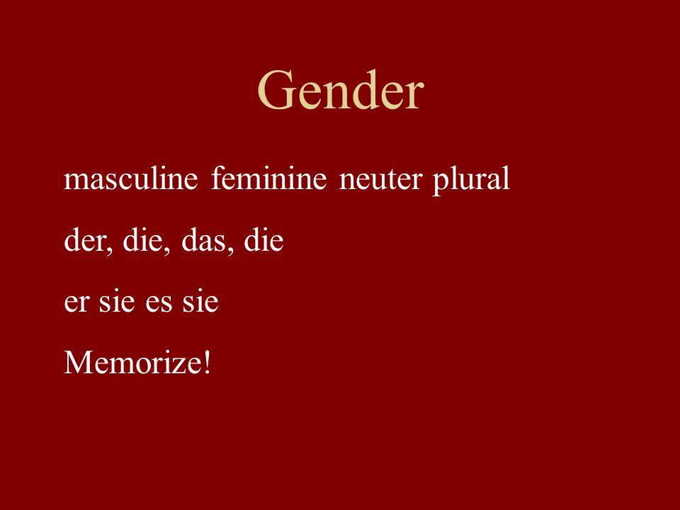 Gender masculine feminine neuter plural der, die, das, die