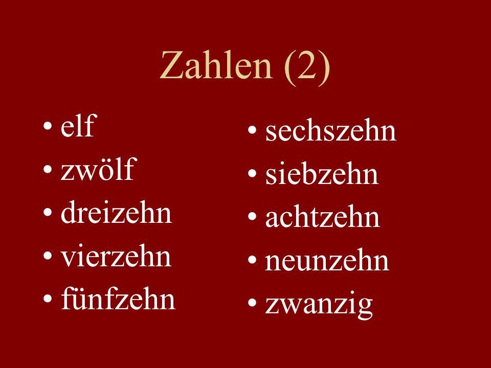 Zahlen (2) elf sechszehn zwölf siebzehn dreizehn achtzehn vierzehn