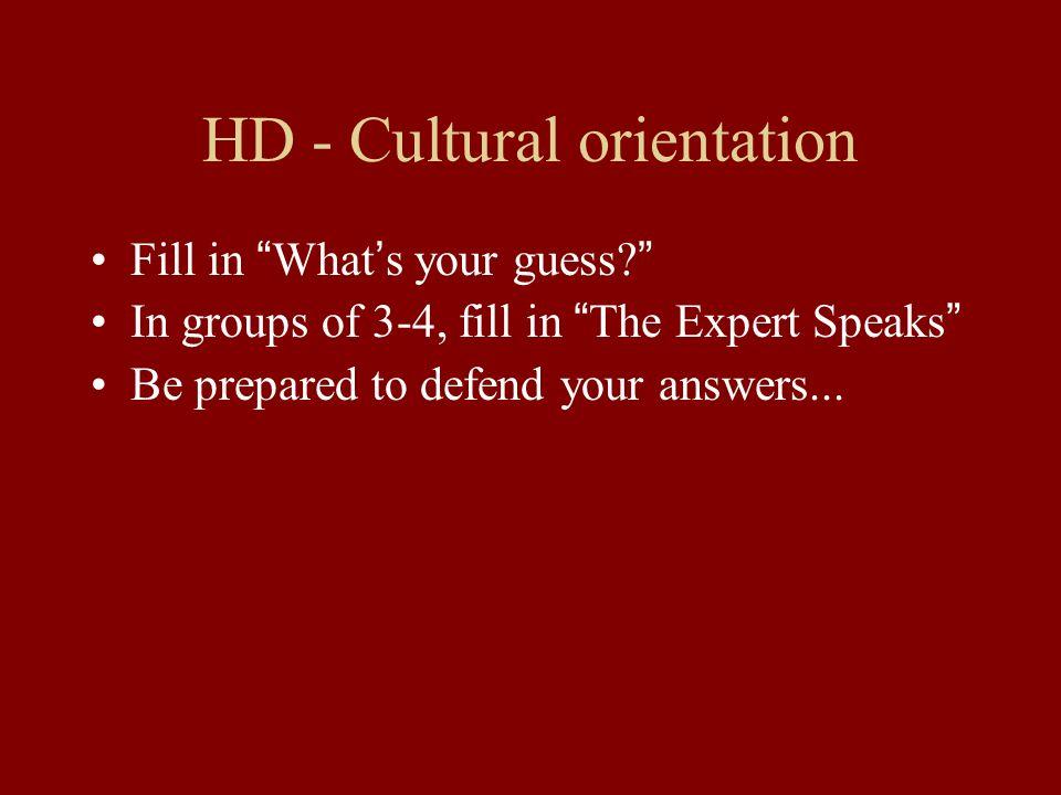HD - Cultural orientation