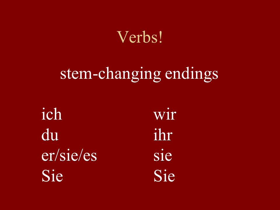 stem-changing endings