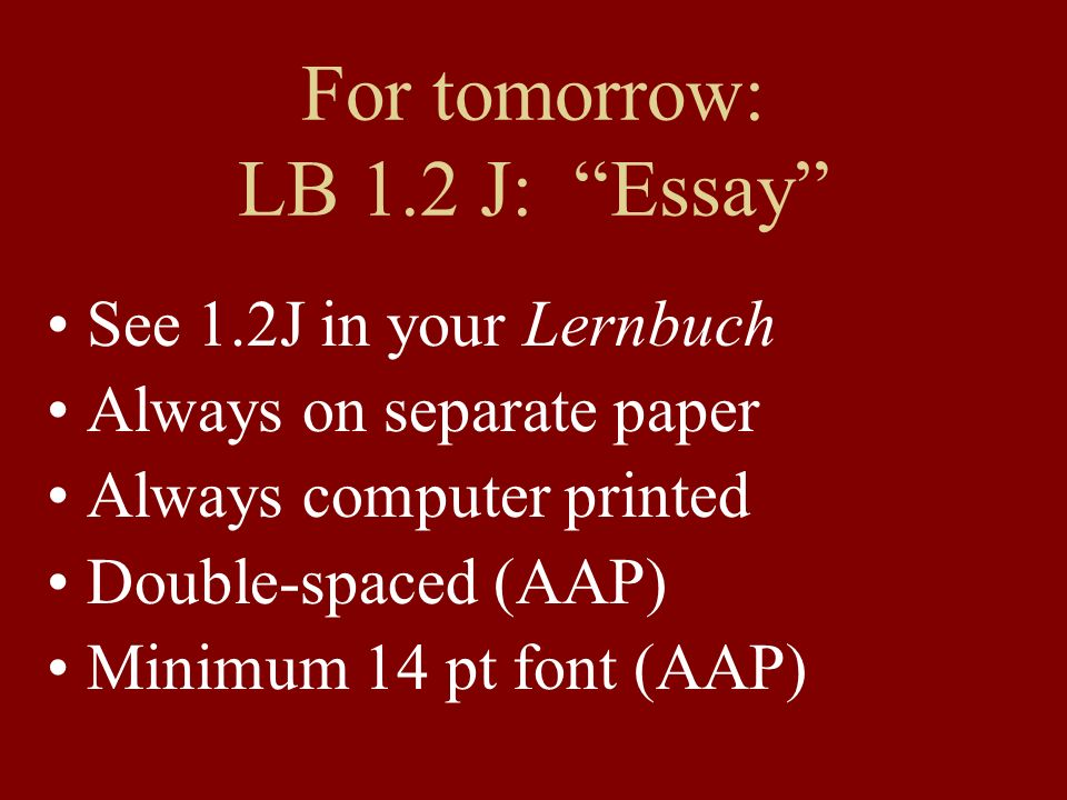 For tomorrow: LB 1.2 J: Essay
