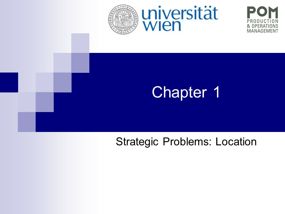 Strategic Problems: Location